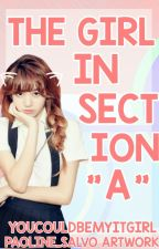 The Girl in Section A (Book 1 & Book 2) by YouCouldBeMyItGirl