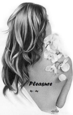 Pleasure by Yourfairyreaders