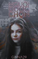Kẻ được chọn - The Chosen by Ginna29