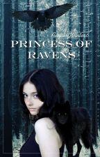 Princess of Ravens by AngelofWinter6