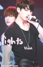 Fights || Vkook || by jhopeismyonlyhope