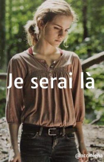 Je serai là (dramione)