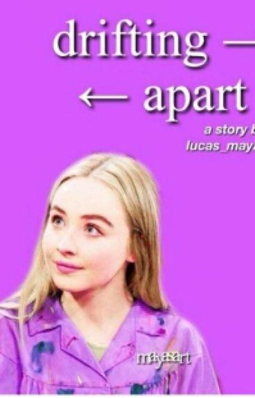 Drifting Apart (Lucaya)