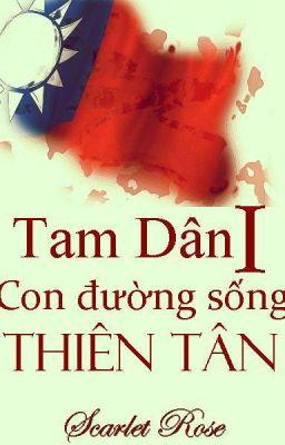 Tam dân-Quyển 1: Con đường sống Thiên Tân.