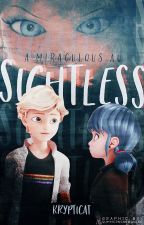 Sightless 『Miraculous Ladybug AU』 by purrfect_chat_noir
