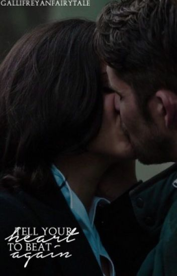 Tell Your Heart to Beat Again || Outlaw Queen [#Wattys2016]