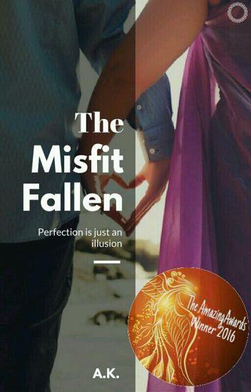 The Misfit Fallen. ✅