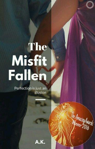 The Misfit Fallen.
