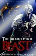 The Blood Of The Beast by Fernanda_TM