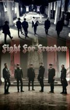 Fight for Freedom by Baby-YoonWoo