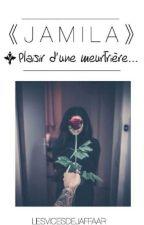 Jamila , plaisir d'une meurtrière . by DansMaBulle__