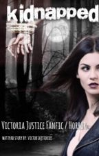 Kidnapped by victoriajstories