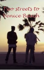 Two streets to Venice Beach by 700MainStreet