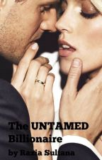 The Untamed Billionaire - (The Landons #2) [COMPLETED] by RaziaSultana