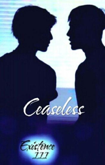 Existence III: Ceaseless (Markson)
