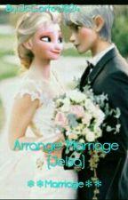 Arrange Marriage  by JinMinhyukie1928