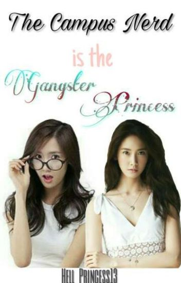 The Campus Nerd Is The Gangster Princess
