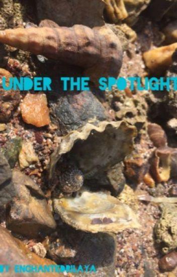 Under The Spotlight