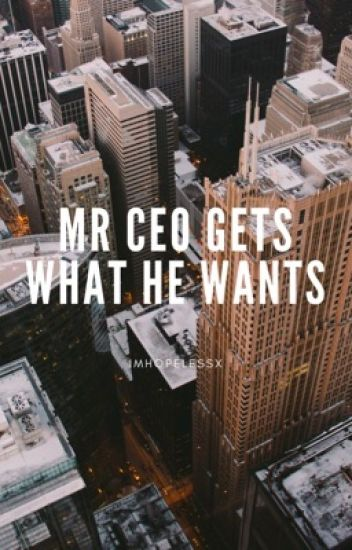 Mr. CEO gets what he wants