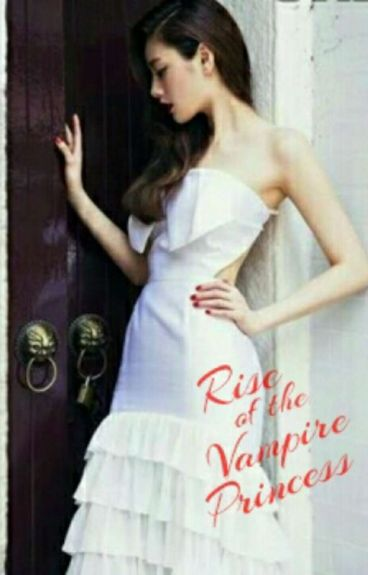 Rise Of The Vampire Princess (Book 2)