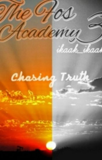 THE FOS ACADEMY 3 : CHASING TRUTH