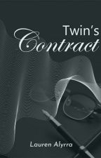 Twin's Contract ✔ [DICETAK] by LaurenAlyrra