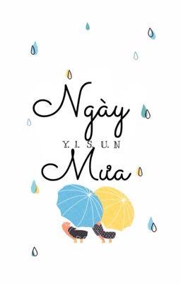 [ Truyện Ngắn ] Ngày mưa - Trịnh Tố Khả Nhi