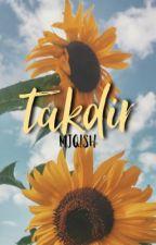 TAKDIR by mjqish
