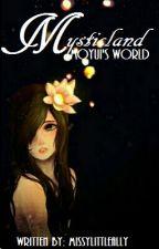 Mysticland : Moyui's World by MissyLittleAlly