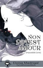 Non Potest Amour by TheCatWhoDoesntMeow