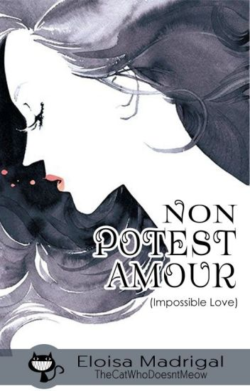 Non Potest Amour