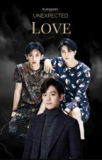 Unexpected Love || ChanBaek by Galaxygingin