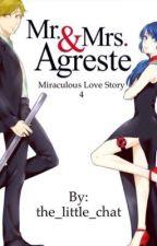 Mr. & Mrs. Agreste / miraculous love story 4/2.sezon çıkmadan önce yazılmıştır  by hello_chat