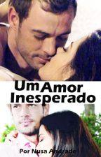 Um Amor Inesperado (Conto) by NusaLevyrroni