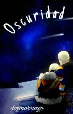 [Outertale!Fontcest] Oscuridad. by dogmarriage