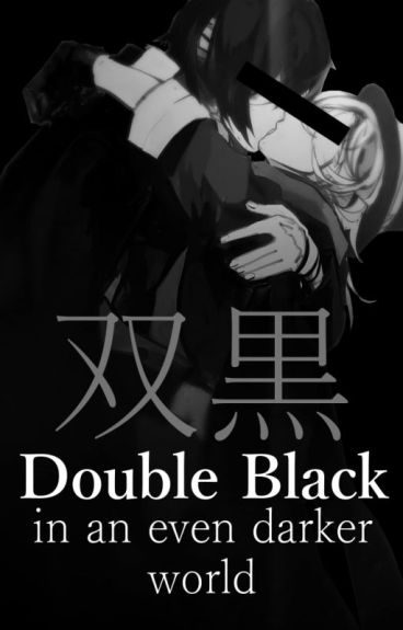Double Black, in an even darker world