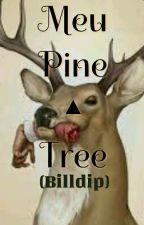 Meu Pine Tree - Billdip by LeehTARRASQUINHA