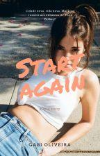 Start Again by dylanunquinha