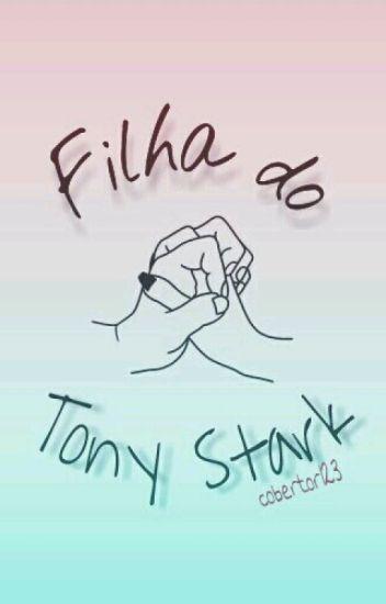 Filha Do Tony Stark [revisando]