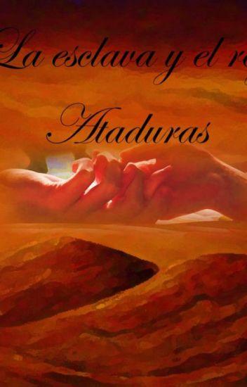 LA ESCLAVA Y EL REY: Ataduras