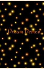 In Love With A Dream Demon (MaBill!) by YUMMYTEA