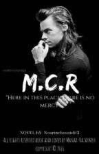 M . C . R ™ by NourineBouzidi13
