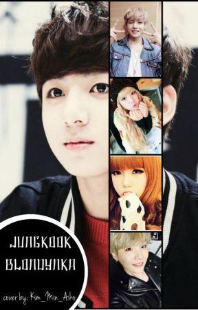 Jungkook    Blondynka by KHope94