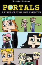 Portals- A Minecraft: Story Mode Fanfiction by KickinHoofman