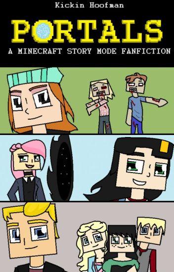 Portals- A Minecraft: Story Mode Fanfiction