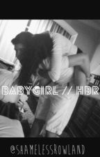 babygirl; hbr||completed by BLURREDFAME