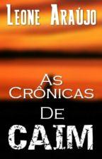 As Crônicas De Caim by Leone_Araujo