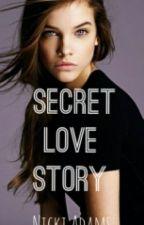 SECRET LOVE STORY by Nicki018