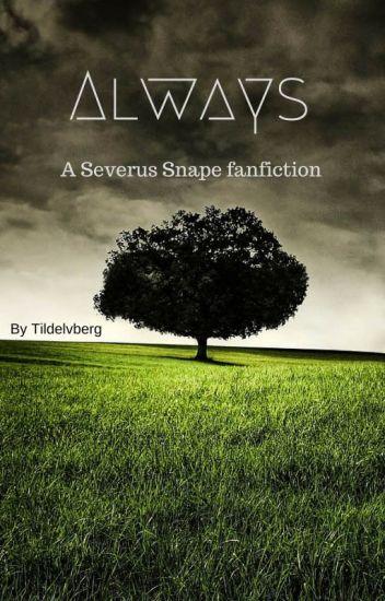 Always- Severus Snape