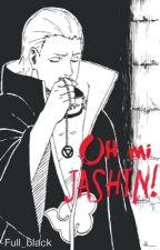 Oh mi Jashin! (Kakshi, Hidan y tu) by full_black